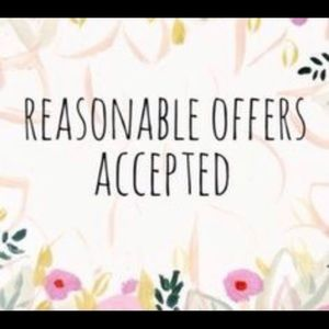 Reasonable Offers Will be Considered!!